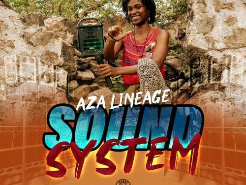 Aza Lineage – Sound System