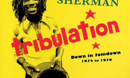 Bim Sherman – Tribulation: Down In Jamdown 1974 to 1979