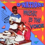 D'nations – Music Is The Voice