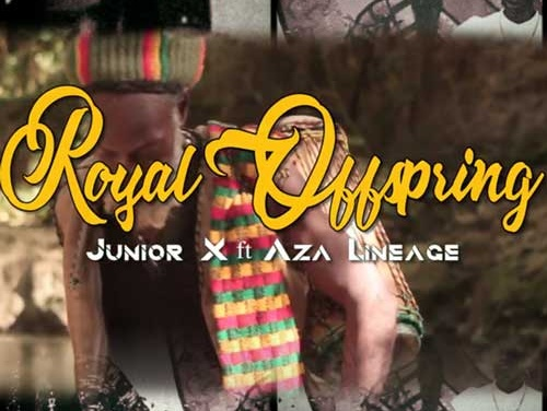 Junior X and Aza Lineage – Royal Offspring