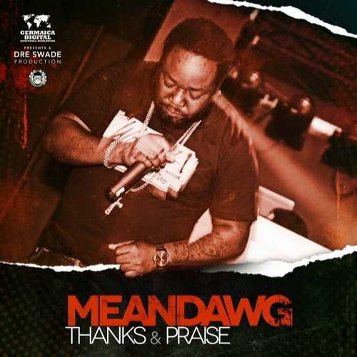 Meandawg - Thanks And Praise