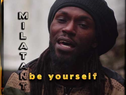Milatant – Be Yourself