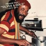Prince Far I - Silver & Gold 1973-1979