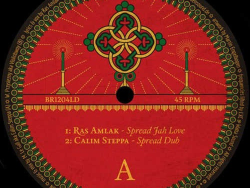 Finally out on vinyl: Ras Amlak – Spread Jah Love