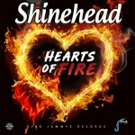 Shinehead – Hearts Of Fire