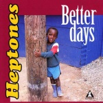 The Heptones – Better Days [DR Reissue]