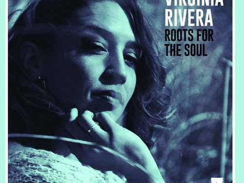 Virginia Rivera – Roots For The Soul