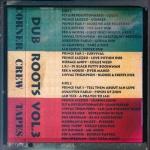 Corner Crew – Dub Roots Volume 3