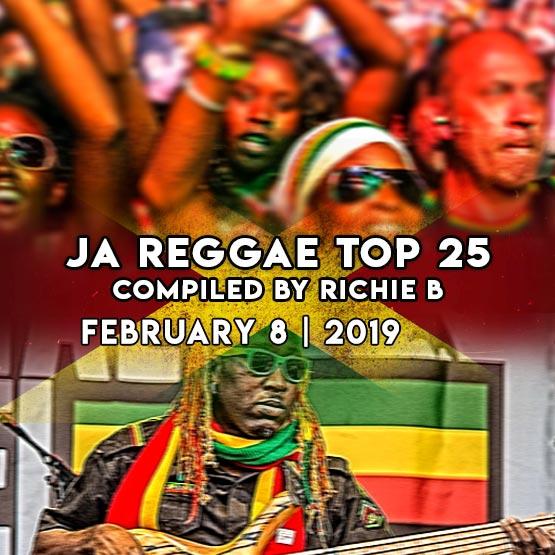 JA Reggae Top 25   February 8   2019