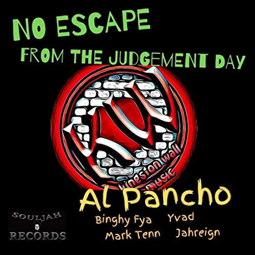 Al Pancho – No Escape From The Judgement Day