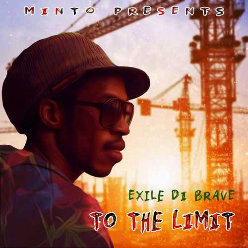 Exile Di Brave - To The Limit