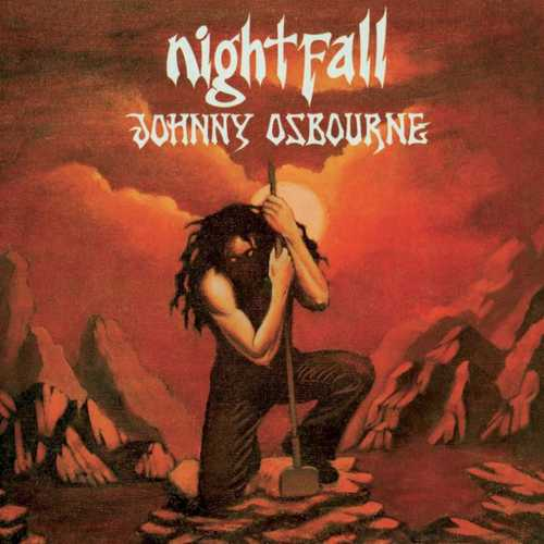 Record Store Day Exclusive: Johnny Osbourne – Nightfall