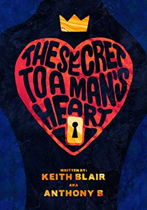 Keith Blair - The Secret To A Man's Heart