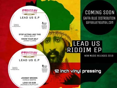 New from Stingray: Lead Us Riddim