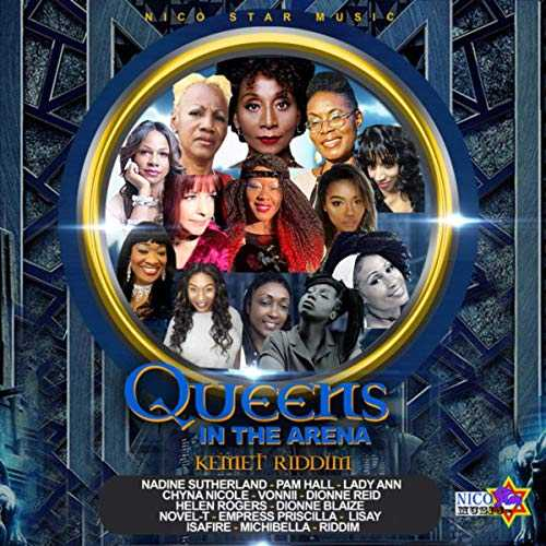 Queens in The Arena - Kemet Riddim