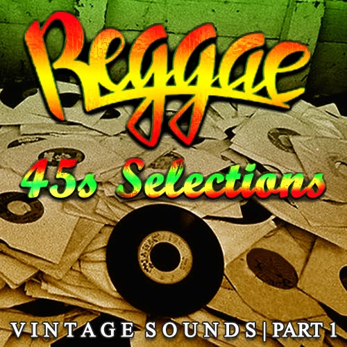 Reggae 45s Selections Part 1