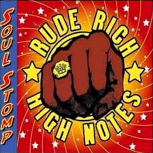 Rude Rich & The High Notes – Soul Stomp
