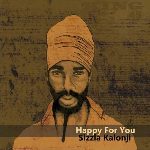 Sizzla Kalonji - Happy For You