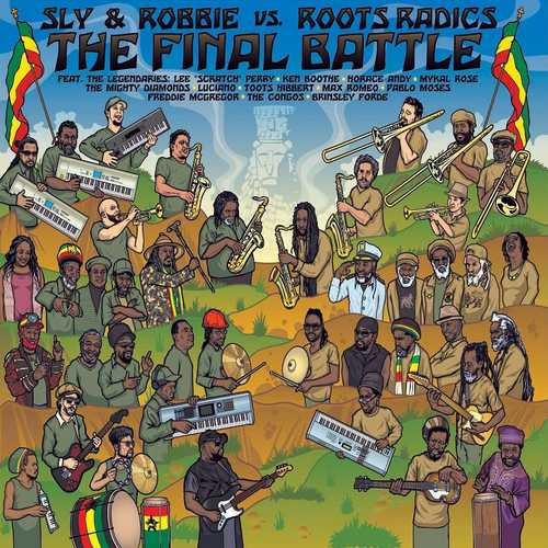 Sly & Robbie vs. Roots Radics - The Final Battle