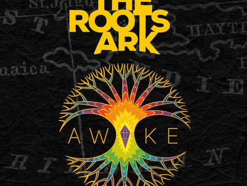 The Roots Ark – Awake