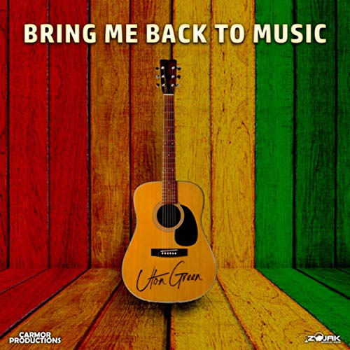 Uton Green - Bring Me Back To Music