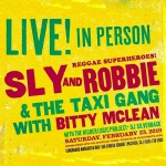 Sly & Robbie and Taxi Gang with Bitty McLean & Cherine Anderson