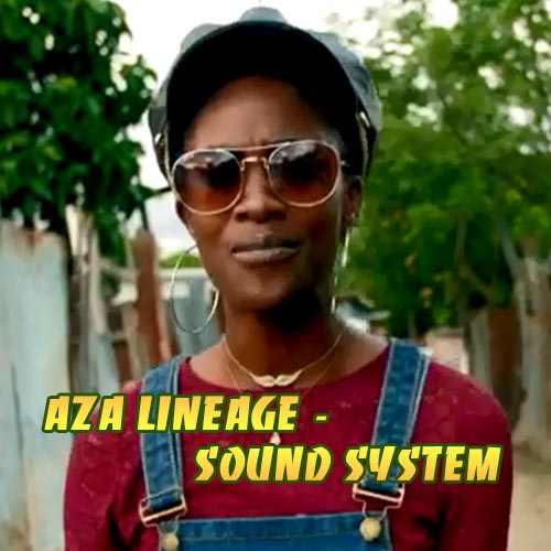 Aza Lineage - Music Video Sound System
