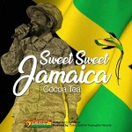 Cocoa Tea – Sweet Sweet Jamaica | New Single