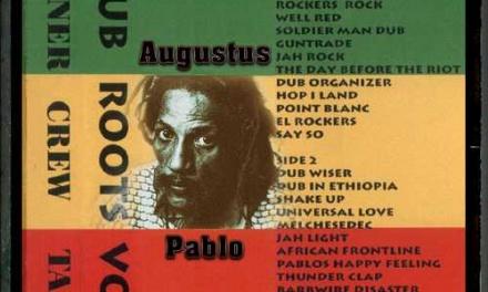 Corner Crew – Dub Roots Volume 4 – Augustus Pablo
