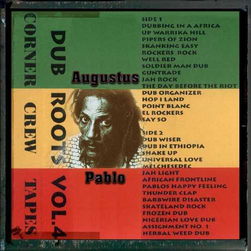 Corner Crew - Dub Roots 4 - Augustus Pablo