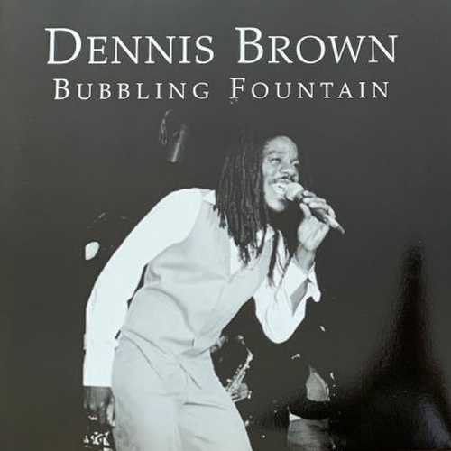 Dennis Brown - Bubbling Fountain
