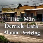Derrick Lara – The Man | New Video
