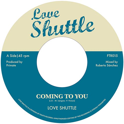Love Shuttle - Coming To You