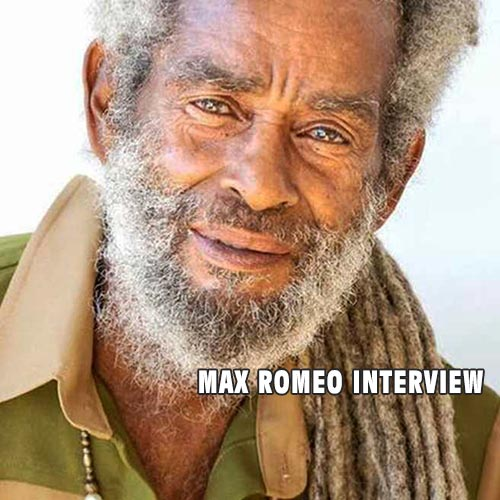 Interview with Max Romeo