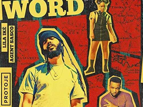 Protoje x Lila Iké x Agent Sasco – Not Another Word