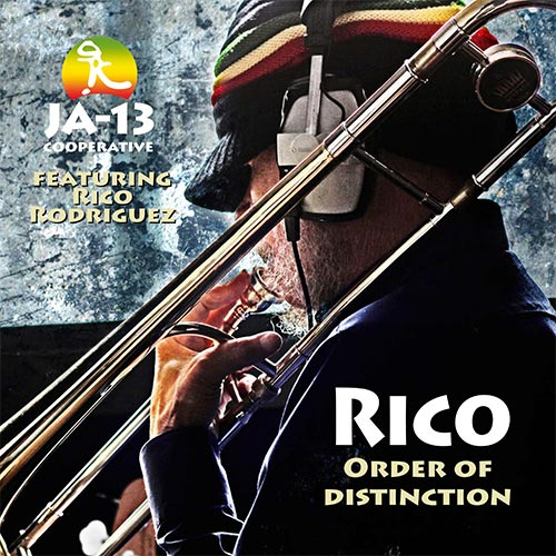 Rico Rodriguez - Rico: Order Of Distinction
