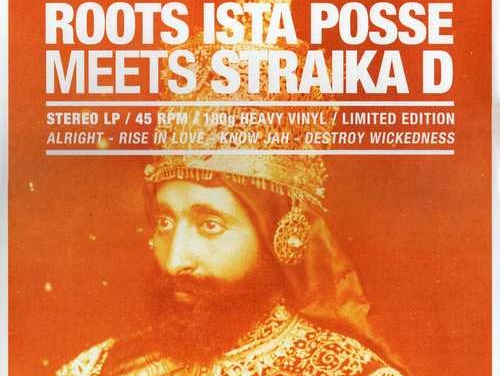 Roots Ista Posse Meets Straïka D – Showcase Vol. 1