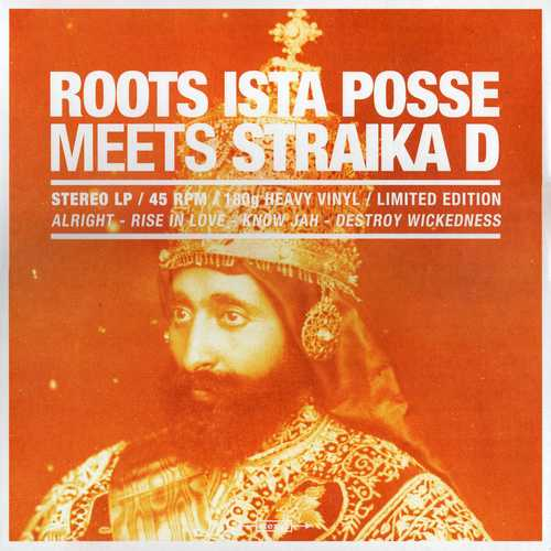 Roots Ista Posse Meets Straïka D - Showcase Vol. 1
