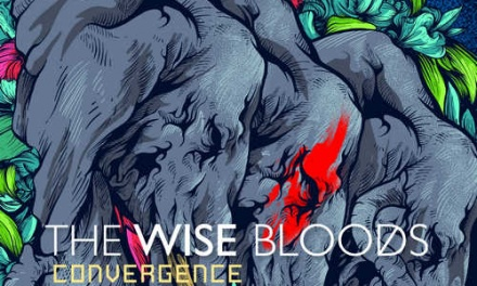 The Wise Bloods – Convergence