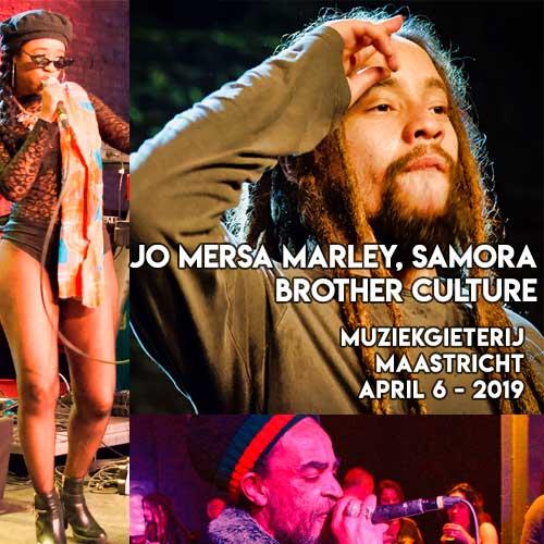 Jo Mersa Marley, Samora & Brother Culture - Muziekgieterij Maastricht