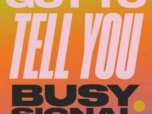 Brand new Busy Signal Music Video