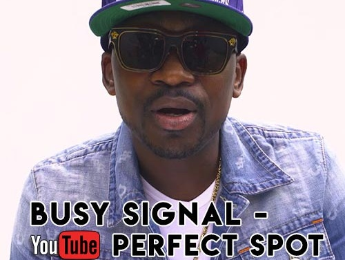 Busy Signal – Perfect Spot | Lyrics Video