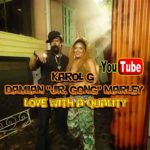 "Karol G X Damian ""Jr. Gong"" Marley - Love With A Quality"
