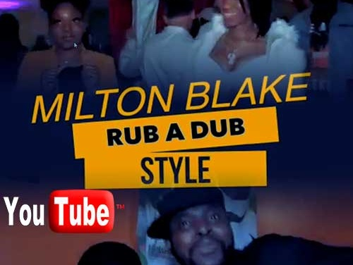Milton Blake – Rub A Dub Style | New Video