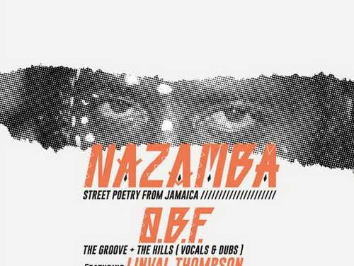 OBF presents Nazamba ft. Linval Thompson – The Hills