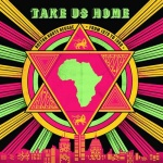 Take Us Home-Boston Roots Reggae From 1979 to 1988
