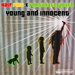 Young and Innocent · Half Pint X Fortunate Youth   New Single