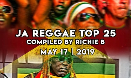 JA Reggae Top 25 | May 17 | 2019