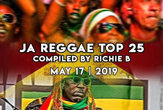 JA Reggae Top 25 | May 17 | 2019