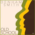 Denham Smith – Old School